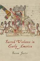 Sacred Violence in Early America PDF