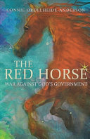 The Red Horse  War Against God s Government
