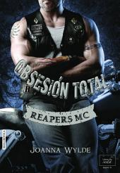 OBSESIÓN TOTAL (Reapers Motor Club-4)