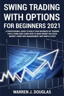 Swing Trading with Options For Beginners 2021 PDF