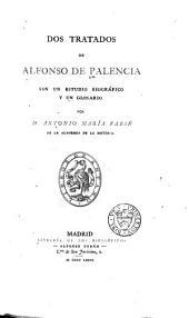 Dos tratados de Alfonso de Palencia: Volumen 5