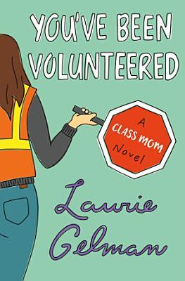 You ve Been Volunteered