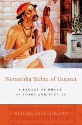 Narasinha Mehta of Gujarat: A Legacy of Bhakti in Songs and Stories