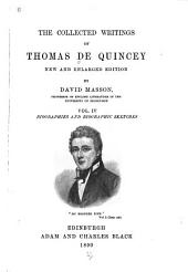 The Collected Writings of Thomas De Quincey: Biographies and biographic sketches