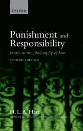 Punishment and Responsibility: Essays in the Philosophy of Law, Edition 2