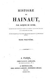 Histoire de Hainaut: traduite en Français avec le texte Latin en regard, et accompagnée de notes, Volume9