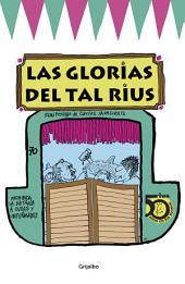 Las glorias del tal Rius (Biblioteca Rius)