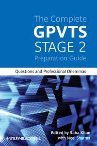 The Complete GPVTS Stage 2 Preparation Guide PDF