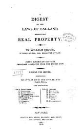 A Digest of the Laws of England: Respecting Real Property, Volume 2