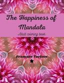 The Happiness of Mandala
