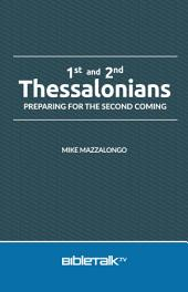 1st and 2nd Thessalonians: Preparing for the Second Coming