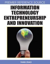 Information Technology Entrepreneurship And Innovation Book PDF