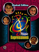 Music Expressions Grade 3: Student Edition
