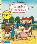 Axel Scheffler The Noisy Farm Book Book PDF