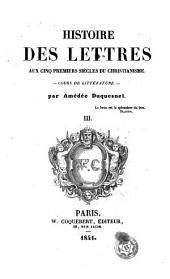 Histoire des lettres, 3: cours de littérature