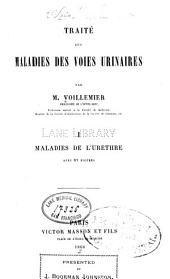 Traité des maladies des voies urinaires: Volume1