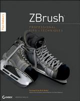 ZBrush Professional Tips and Techniques PDF
