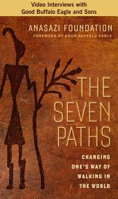 The Seven Paths: Changing One's Way of Walking in the World