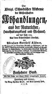 Abhandlungen aus der Naturlehre, Haushaltungskunst und Mechanik: Band 15