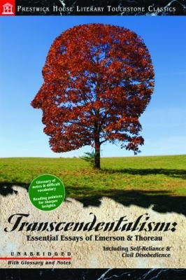 Transcendentalism: Essential Essays of Emerson and Thoreau: Literary Touchstone Classic