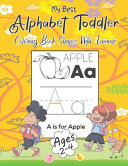 My Best Alphabet Toddler Coloring Book Shapes, With Animals, Ages 2-4