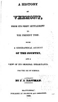 A History of Vermont  from Its First Settlement to the Present Time PDF