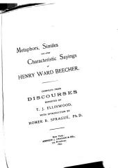 Metaphors, Similes and Other Characteristic Sayings of Henry Ward Beecher