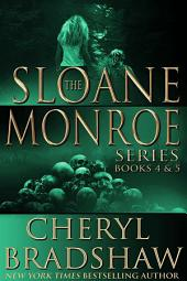 Sloane Monroe Series Boxed Set: Books 4-5