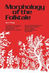 Morphology of the Folktale: Second Edition