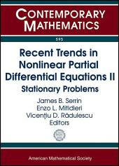Recent Trends in Nonlinear Partial Differential Equations: Workshop in Honor of Patrizia Pucci's 60th Birthday : Nonlinear Partial Differential Equations, May 28-June 1, 2012, University of Perugia, Perugia, Italy, Part 2