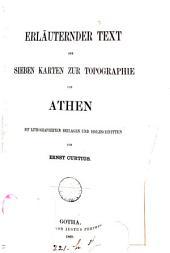 Erläuternder Text der sieben Karten zur Topographie von Athen: mit Lithographirten beilagen und holzschnitten