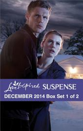 Love Inspired Suspense December 2014 - Box Set 1 of 2: Her Christmas Guardian\Cold Case Justice\Silver Lake Secrets