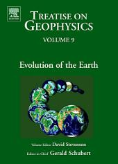 Evolution of the Earth: Treatise on Geophysics
