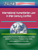 International Humanitarian Law in 21st Century Conflict