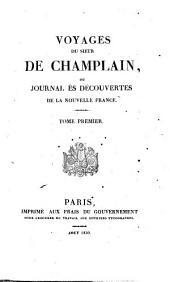 Voyages du Sieur de Champlain, ou journal es découvertes de la Nouvelle France