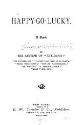 Happy-go-lucky: A Novel