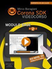 Corona SDK Videocorso – Modulo base. Livello 2