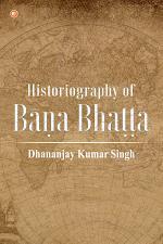 Historiography of Bāṇa Bhaṭṭa