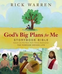 God S Big Plans For Me Storybook Bible Book PDF
