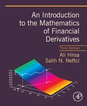 An Introduction to the Mathematics of Financial Derivatives: Edition 3