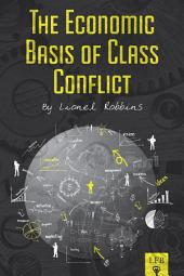 The Economic Basis of Class Conflict (LFB)
