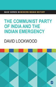 The Communist Party of India and the Indian Emergency PDF