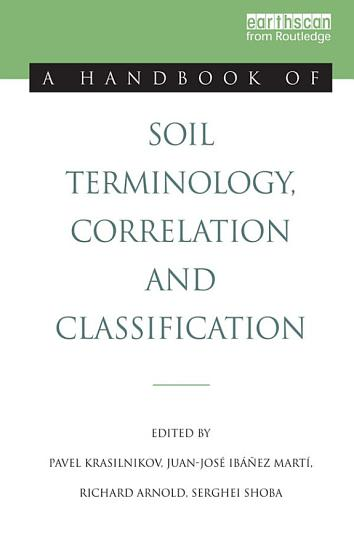 A Handbook of Soil Terminology  Correlation and Classification PDF