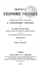 Principes d'économie politique, 1: avec quelques-unes de leurs applications a l'économie sociale, Volume1