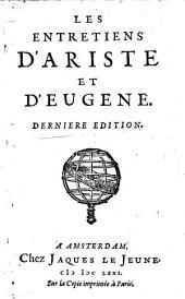 Les entretiens d'Ariste et d'Eugène: Volume1