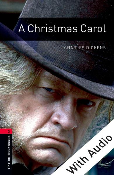 A Christmas Carol With Audio Level 3 Oxford Bookworms Library