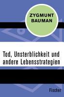 Tod  Unsterblichkeit und andere Lebensstrategien PDF