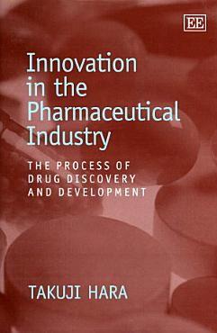 Innovation in the Pharmaceutical Industry PDF
