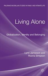 Living Alone: Globalization, Identity and Belonging