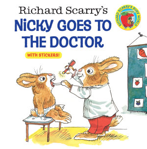 Richard Scarry s Nicky Goes to the Doctor